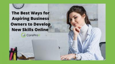 The best ways for aspiring entrepreneurs to develop business skills online
