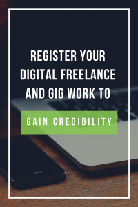 register your digital freelance and gig work to gain credibility