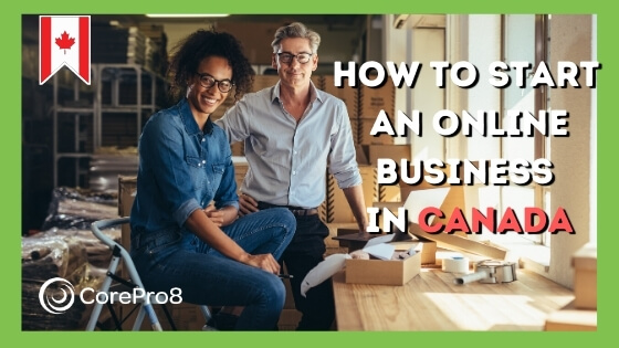 How to Start an Online Business in Canada 2020