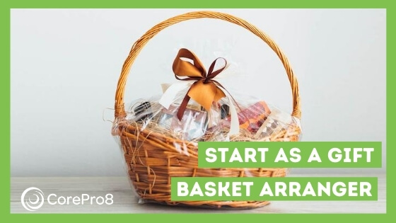 Start as a gift basket arranger
