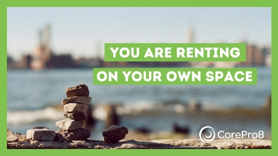 You are renting on your own space