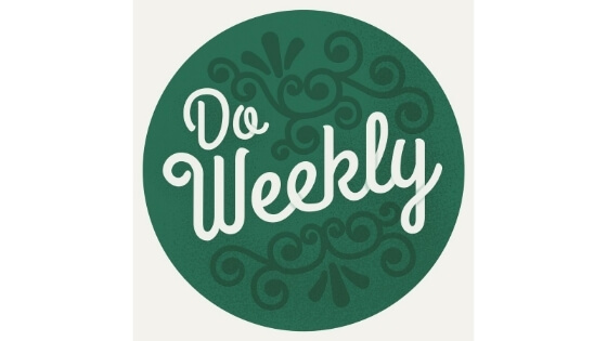 Do Weekly