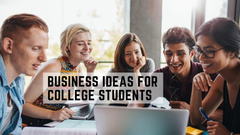 business ideas for college students