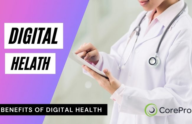 What is Digital Health and Benefits of Digital Health Canada   Corepro8