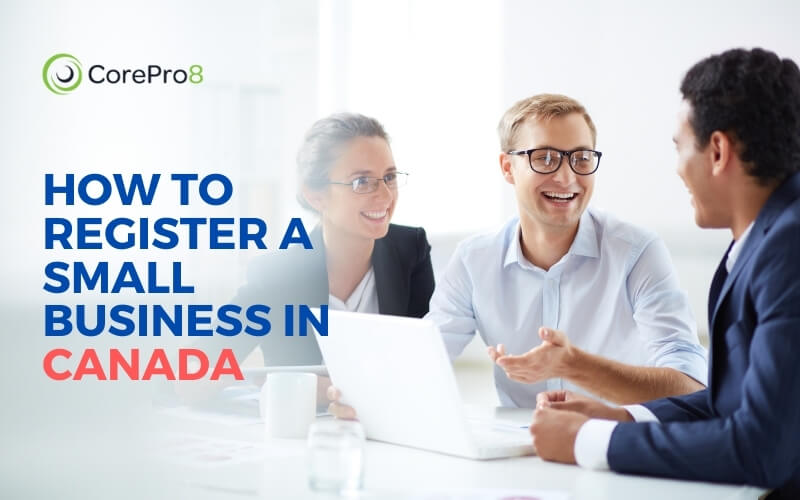 How to Register a Small Business in Canada