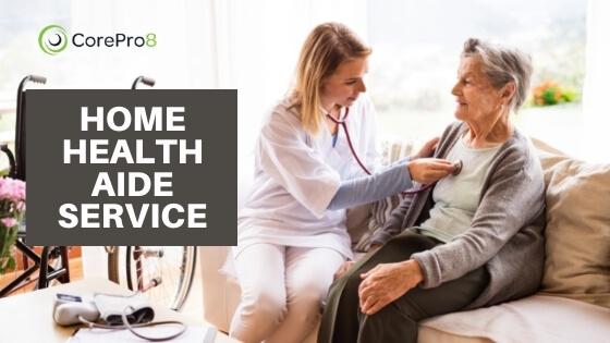 HOME HEALTH AIDE SERVICE