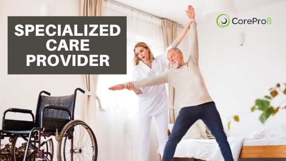 SPECIALIZED CARE PROVIDER